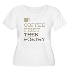 Coffee Then Poetry Plus Size T-Shirt