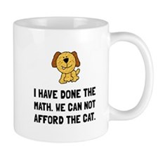 Can Not Afford Cat Mugs