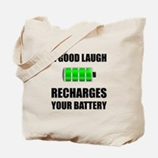 Laugh Recharges Battery Tote Bag