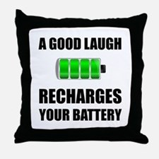 Laugh Recharges Battery Throw Pillow