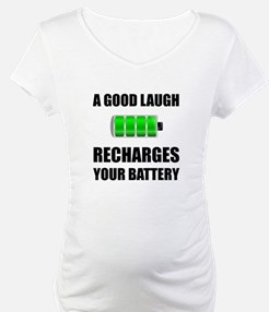 Laugh Recharges Battery Shirt