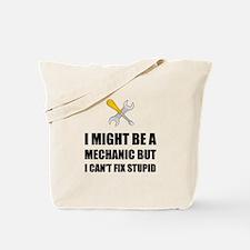 Mechanic Fix Stupid Tote Bag