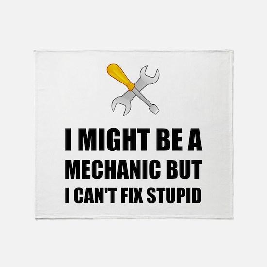 Mechanic Fix Stupid Throw Blanket