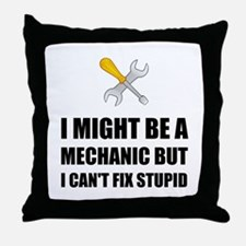 Mechanic Fix Stupid Throw Pillow