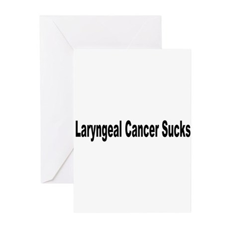 Laryngeal Cancer Sucks Greeting Cards (Pk of 10)