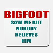 bigfoot eyeful Mousepad