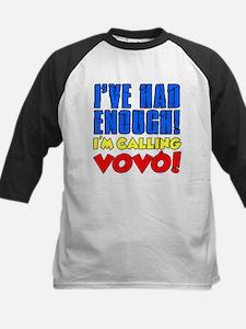 Had Enough Calling Vovo Baseball Jersey