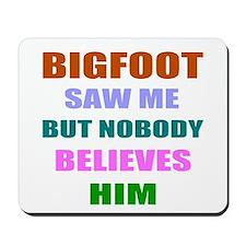 Funny bigfoot Mousepad