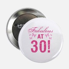 "Fabulous 30th Birthday 2.25"" Button"