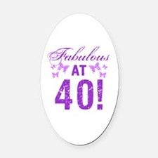 Fabulous 40th Birthday Oval Car Magnet