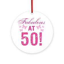 Fabulous 50th Birthday Round Ornament