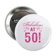 "Fabulous 50th Birthday 2.25"" Button"