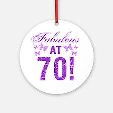 Fabulous 70th Birthday Round Ornament