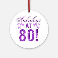Fabulous 80th Birthday Round Ornament