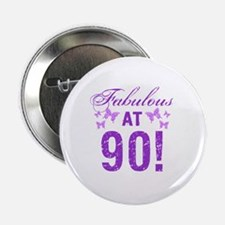 "Fabulous 90th Birthday 2.25"" Button"