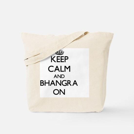 Keep Calm and Bhangra ON Tote Bag