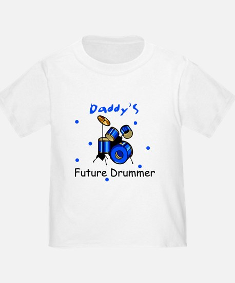 Daddy's Future Drummer T