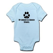 My Cousin Is A Cocker Spaniel Body Suit