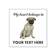 Personalized Pug Dog Square Sticker 3