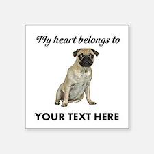 "Personalized Pug Dog Square Sticker 3"" x 3"""