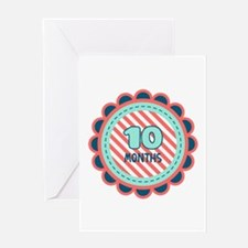 10 Months Greeting Cards