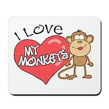 I Love My Monkeys Mousepad