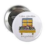 I Can Garden Anywhere Button
