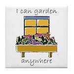 I Can Garden Anywhere Art Tile