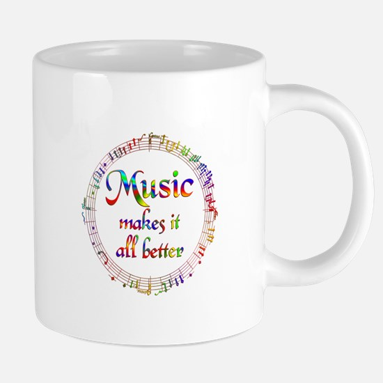 Music Makes it Better Mugs