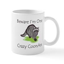 Beware I'm One Crazy Mug