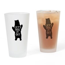 Let's hug it out, Bear Hug Drinking Glass