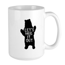 Let's hug it out, Bear Hug Mugs