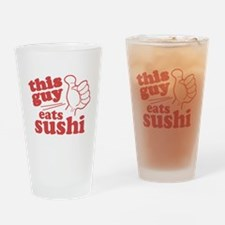 This Guy Eats Sushi Drinking Glass