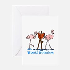 Witness Protection Flamingos and Ch Greeting Cards
