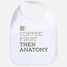 Coffee Then Anatomy Bib