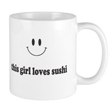 This Girl Loves Sushi Mugs