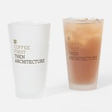 Coffee Then Architecture Drinking Glass