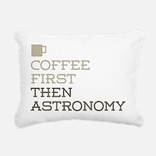 Coffee Then Astronomy Rectangular Canvas Pillow