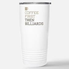 Coffee Then Billiards Stainless Steel Travel Mug