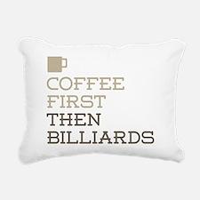 Coffee Then Billiards Rectangular Canvas Pillow