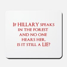 If Hillary Lies Mousepad