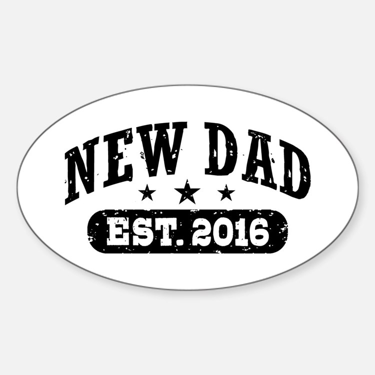 New Dad Est. 2016 Decal