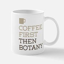 Coffee Then Botany Mugs