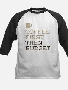 Coffee Then Budget Baseball Jersey