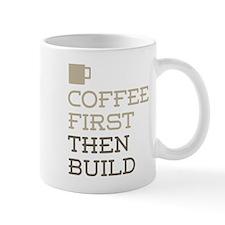 Coffee Then Build Mugs