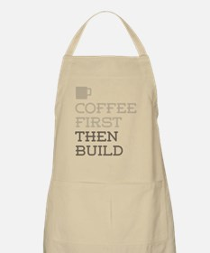 Coffee Then Build Apron