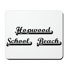 Hopwood School Beach Classic Retro Desig Mousepad