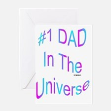 #1 Dad in the Universe Greeting Card