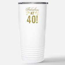 Fabulous 40th Birthday Stainless Steel Travel Mug
