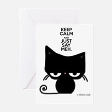 Keep Calm & Just Say Meh - Cat Greeting Cards